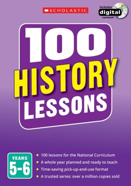 100 History Lessons: Years 5-6