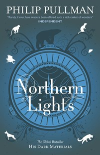 His Dark Materials: Northern Lights by Philip Pullman (9781407130224) - PaperBack - Children's Fiction Teenage (11-13)