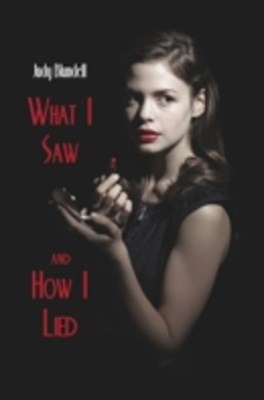 (ebook) What I Saw and How I Lied