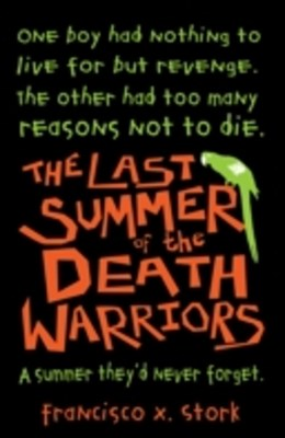 Last Summer of the Death Warriors