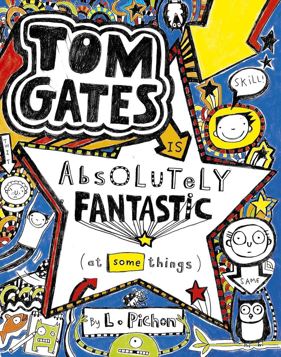 Absolutely Fantastic (At Some Things) (Tom Gates Book 5)