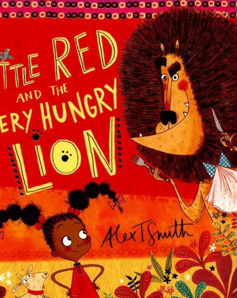 Little Red & the Very Hungry Lion
