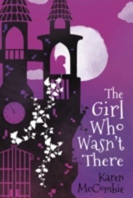 Girl Who Wasn't There