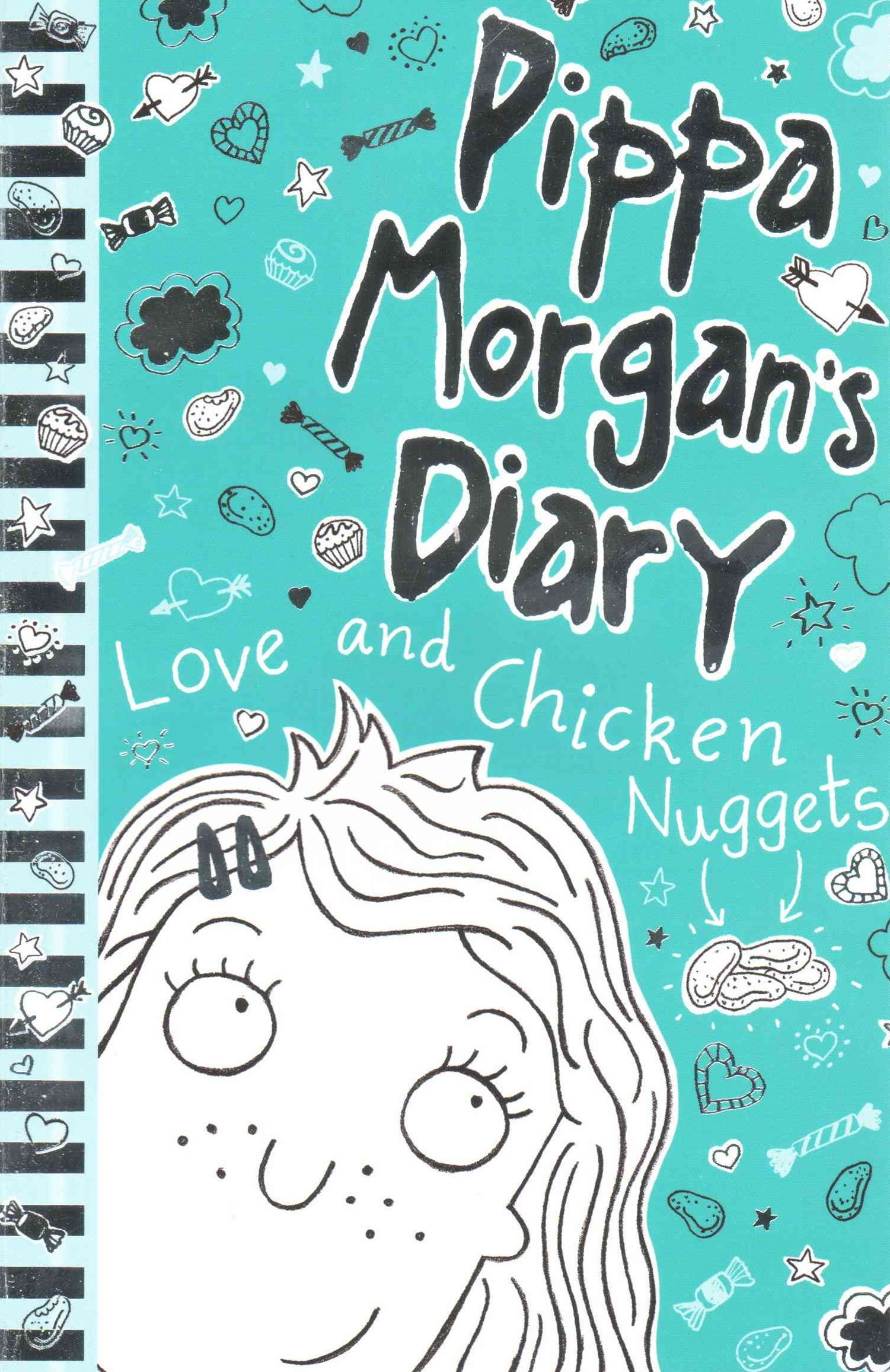 Pippa Morgan's Diary: #2 Love and Chicken Nuggets