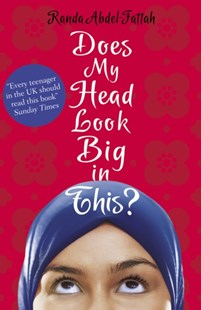 Does My Head Look Big in This? by Randa Abdel-Fattah (9781407148113) - PaperBack - Children's Fiction Teenage (11-13)