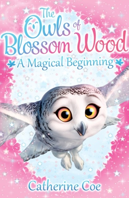 Owls of Blossom Wood: A Magical Beginning