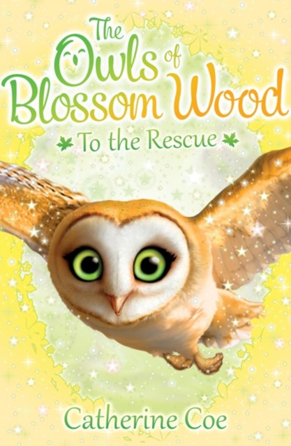 Owls of Blossom Wood: To the Rescue