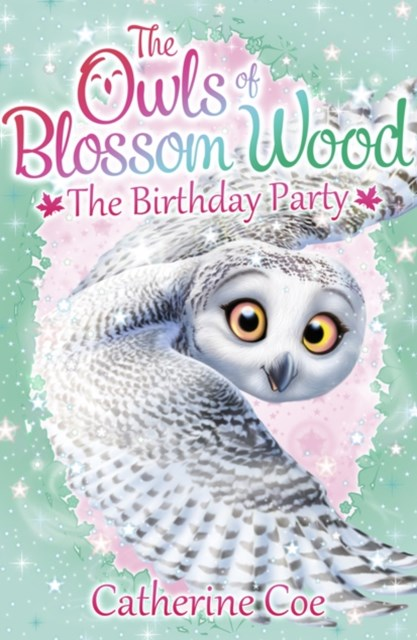 Owls of Blossom Wood: The Birthday Party