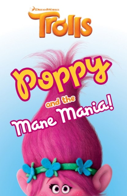 Trolls: Poppy and the Mane Mania