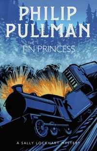 Tin Princess by Philip Pullman (9781407191089) - PaperBack - Children's Fiction