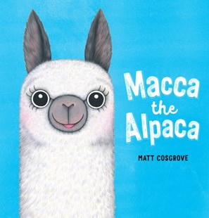 Macca the Alpaca by Matt Cosgrove (9781407193618) - PaperBack - Children's Fiction