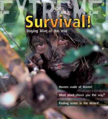 Extreme Science: Survival!