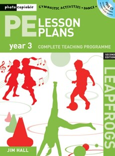 PE Lesson Plans Year 3 by Jim Hall (9781408109946) - PaperBack - Education Primary