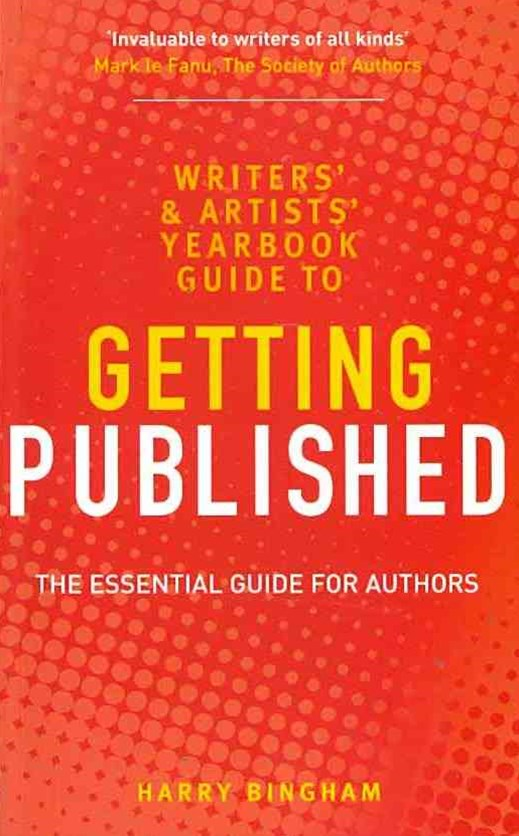 Writers' and Artists' Yearbook Guide to Getting Published