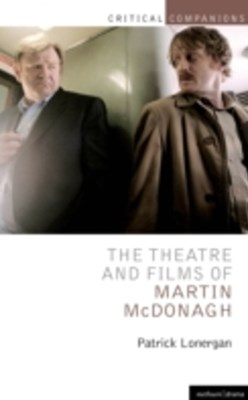 Theatre and Films of Martin McDonagh