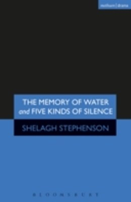 Memory of Water/Five Kinds of Silence
