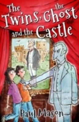 (ebook) Twins, the Ghost and the Castle