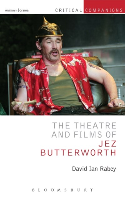 (ebook) Theatre and Films of Jez Butterworth