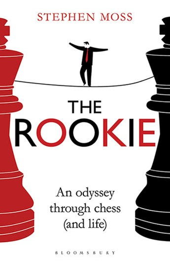 Rookie: An Odyssey through Chess (and Life)
