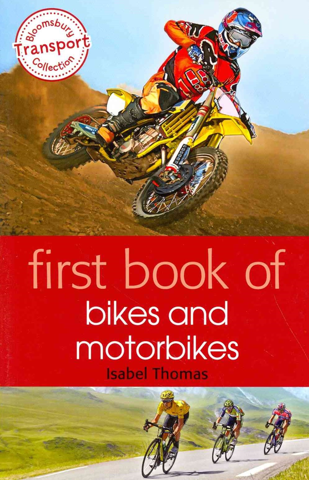 First Book of Bikes and Motorbikes
