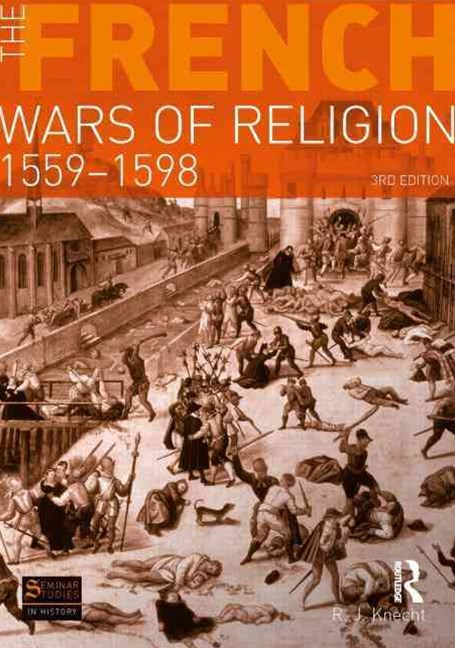 French Wars of Religion 1559-1598