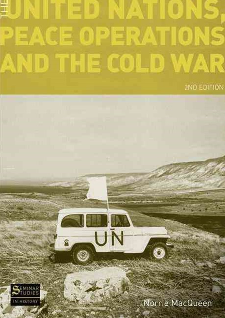 United Nations, Peace Operations and the Cold War