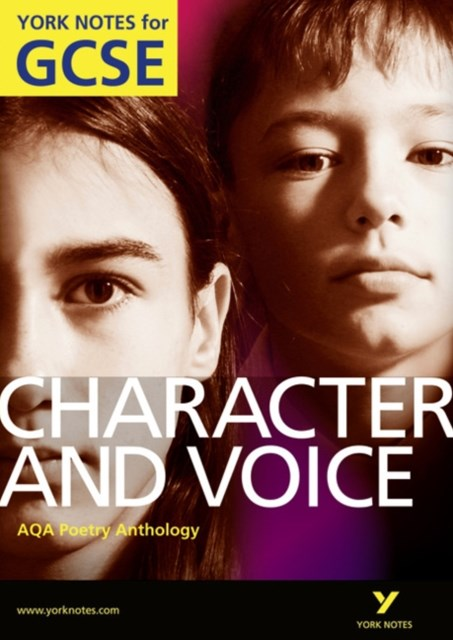 AQA Anthology: Characters & Voices - York Notes for GCSE