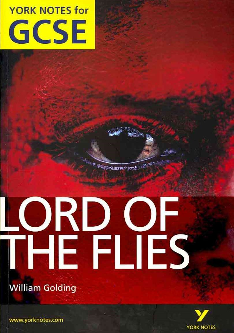 York Notes for GCSE: Lord of The Flies