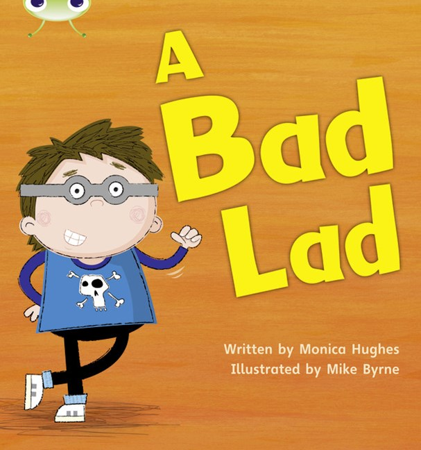 Phonics Bug Phase 2: A Bad Lad (Reading Level 2/F&P Level B)