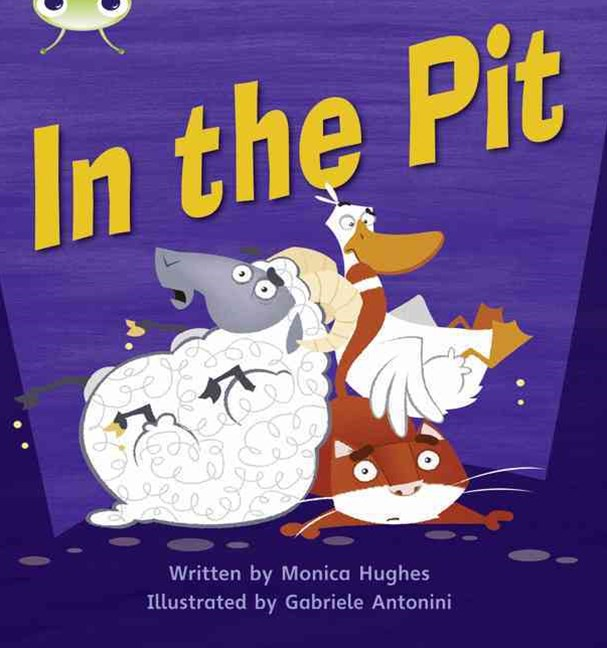 Phonics Bug Phase 2: In the Pit (Reading Level 2/F&P Level B)