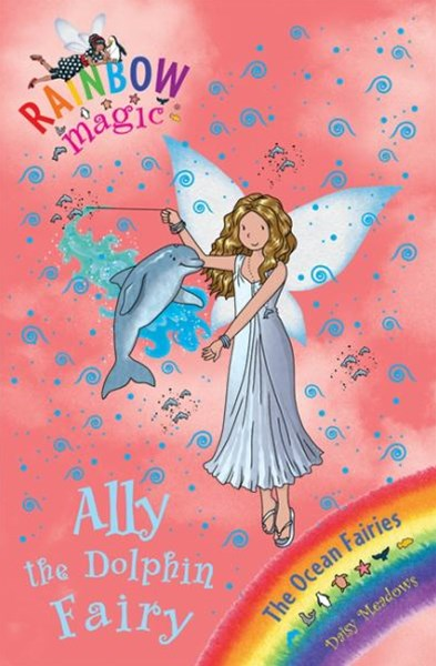 Rainbow Magic: Ally the Dolphin Fairy