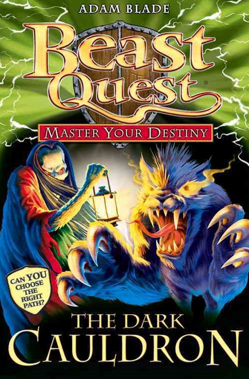 Beast Quest: Master Your Destiny 01: The Dark Cauldron