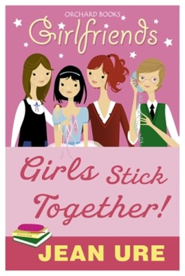 Girls Stick Together!