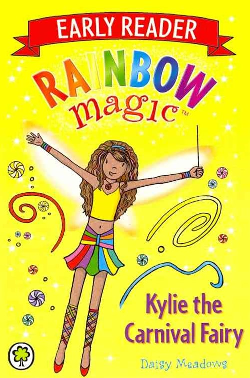 Rainbow Magic Early Reader: Kylie the Carnival Fairy