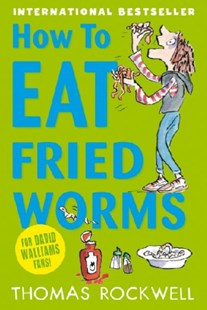 How To Eat Fried Worms by Thomas Rockwell (9781408324264) - PaperBack - Education