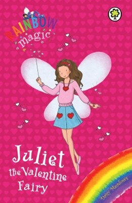 Rainbow Magic: Juliet the Valentine Fairy