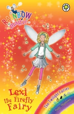 Rainbow Magic: The Twilight Fairies: 93: Lexi the Firefly Fairy