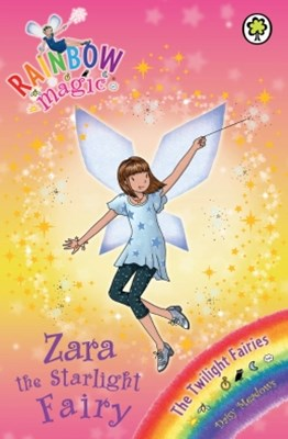Rainbow Magic: The Twilight Fairies: 94: Zara the Starlight Fairy