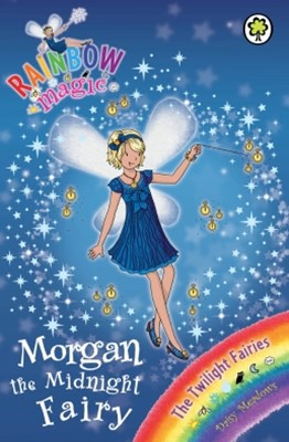 Rainbow Magic: The Twilight Fairies: 95: Morgan the Midnight Fairy