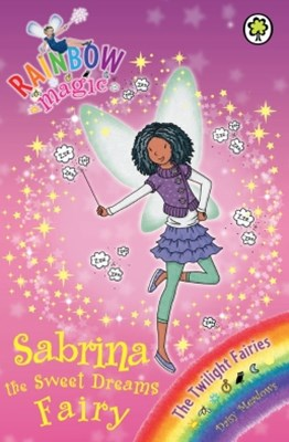 Rainbow Magic: The Twilight Fairies: 98: Sabrina the Sweet Dreams Fairy