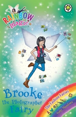 Rainbow Magic: The Fashion Fairies: 125: Brooke the Photographer Fairy