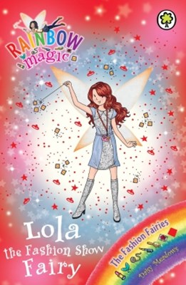 Rainbow Magic: The Fashion Fairies: 126: Lola the Fashion Show Fairy