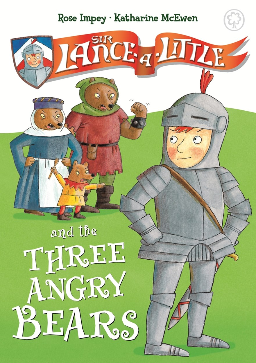Sir Lance-a-Little and the Three Angry Bears