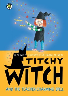 (ebook) Titchy Witch and the Teacher-Charming Spell