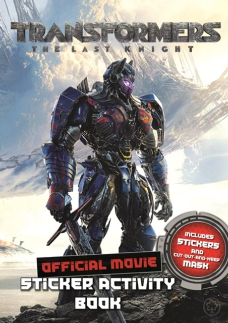 Transformers the Last Knight Movie Sticker Activity Book