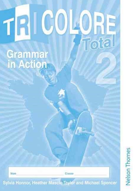 Tricolore Total 2 Grammar in Action Workbook