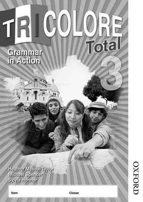 Tricolore Total 3 Grammar in Action Workbook
