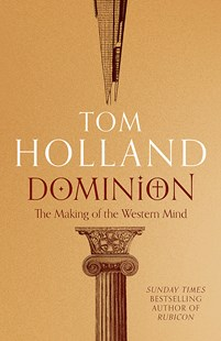 Dominion by Tom Holland (9781408706961) - PaperBack - History