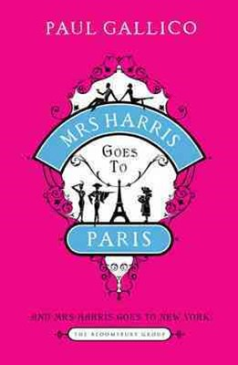 Mrs Harris Goes to Paris: AND Mrs Harris Goes to New York