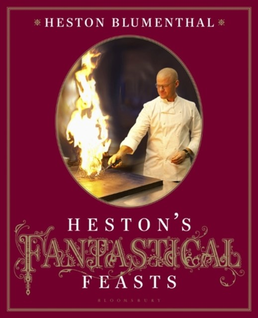 Heston's Fantastical Feasts